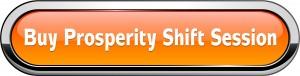 prosperity shift session